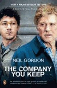The Company You Keep. Movie Tie-In.