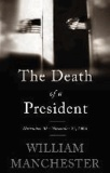 The Death of a President - November 20-November 25, 1963.