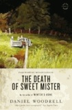 The Death of Sweet Mister.