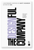 The Designful Company - How to Build a Culture of Nonstop Innovation.
