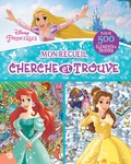 The Disney Storybook Artists - Mon recueil cherche et trouve Disney Princesses - Plus de 500 éléments à trouver.