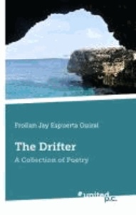 The Drifter - A Collection of Poetry.