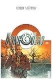 Jonathan Hickman - The Dying & the Dead - Tome 01.