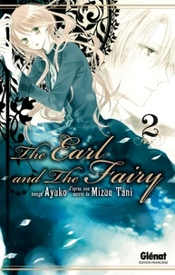Mizue Tani - The Earl and the Fairy - Tome 02.