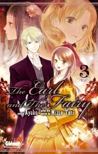 Mizue Tani - The Earl and the Fairy - Tome 03.