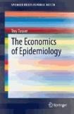 The Economics of Epidemiology.