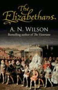 The Elizabethans.