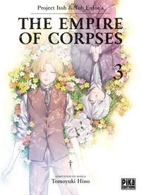 Project Itoh - The Empire of Corpses T03.