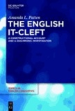 The English it-Cleft - A Constructional Account and a Diachronic Investigation.