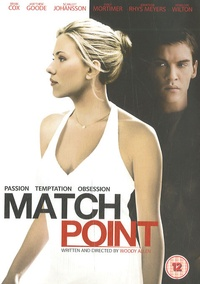 Woody Allen - Match Point.