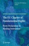Giacomo Di Federico - The EU Charter of Fundamental Rights - From Declaration to Binding Instrument.