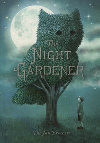 The Fan Brothers - The Night Gardener.