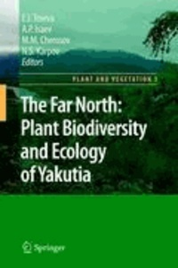 The Far North - Plant Biodiversity and Ecology of Yakutia.