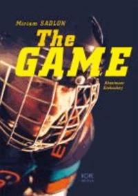 The Game - Abenteuer Eishockey.