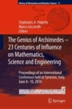 S. A. Paipetis - The Genius of Archimedes -- 23 Centuries of Influence on Mathematics, Science and Engineering - Proceedings of an International Conference held at Syracuse, Italy, June 8-10, 2010.