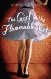 The Girl in the Flammable Skirt.