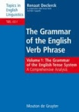 The Grammar of the English Tense System - A Comprehensive Analysis.