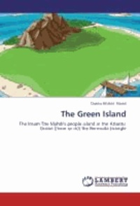 The Green Island - The Imam The Mahdi's people island in the Atlantic Ocean ((near or in)) the Bermuda triangle.