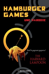 The harvard lampoon - Humburger Games - Une parodie.