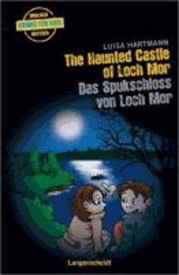 The Haunted Castle of Loch Mor - Das Spukschloss von Loch Mor.