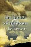 The House of Rumour.