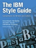 The IBM Style Guide - Conventions for Writers and Editors.