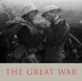 The Imperial War Museum: The Great War - A Photographic Narrative.