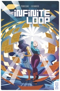 Pierrick Colinet - The Infinite Loop T02 La Lutte.