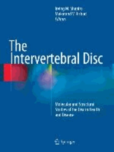 The Intervertebral Disc - Molecular and Structural Studies of the Disc in Health and Disease.