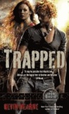 The  Iron Druid Chronicles 05. Trapped.