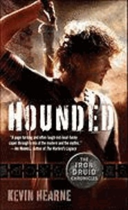 The Iron Druid Chronicles 1. Hounded.