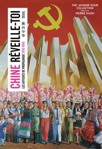 Chine, réveille-toi !- Les affiches de propagande 1978-1998 -  The Jasmine Sour Collection |