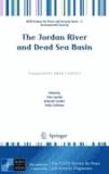 Clive Lipchin - The Jordan River and Dead Sea Basin - Cooperation Amid Conflict.