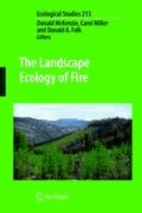 Donald McKenzie - The Landscape Ecology of Fire.