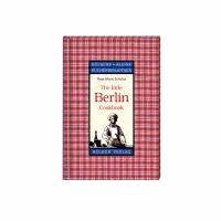 The Little Berlin Cookbook.