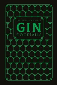 The Little Black Book of Gin Cocktails.