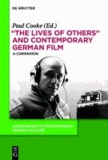 """""""The Lives of Others"""" and Contemporary German Film - A Companion."""