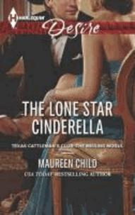 The Lone Star Cinderella.