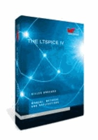 The LTSpice IV Simulator - Manual, methods and applications.