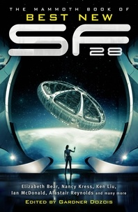 Gardner Dozois - The Mammoth Book of Best New Science Fiction 28.