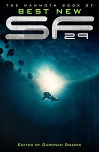 Gardner Dozois - The Mammoth Book of Best New SF (Science Fiction) 29.