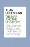 The Map and the Territory - Risk, Human Nature, and the Future of Forecasting.