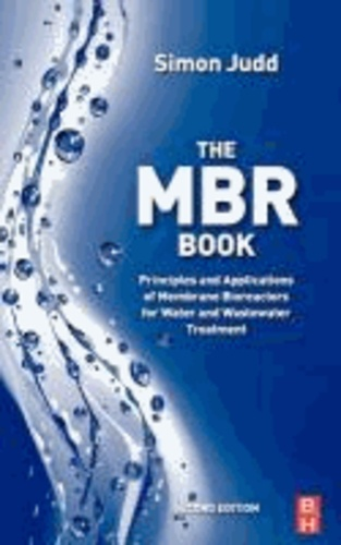 The MBR Book - Principles and Applications of Membrane Bioreactors for Water and Wastewater Treatment.