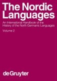 The Nordic Languages 2 - An International Handbook of the History of the North Germanic Languages.