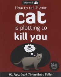 The Oatmeal - How to tell if your cat is plotting to kill you.