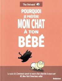 Accentsonline.fr Pourquoi je préfère mon chat à ton bébé Image