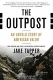 The Outpost - An Untold Story of American Valor.