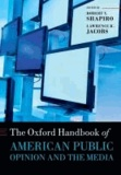 The Oxford Handbook of American Public Opinion and the Media.