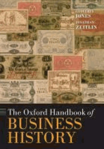Geoffrey Jones - The Oxford Handbook of Business History.