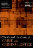 The Oxford Handbook of Crime and Criminal Justice.